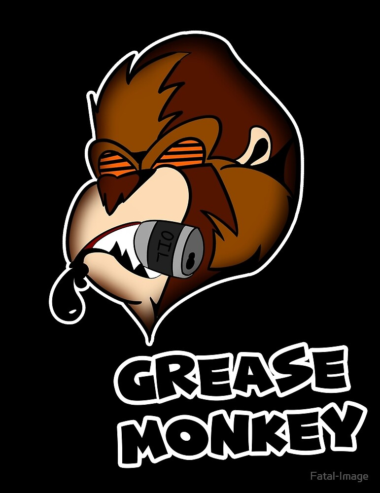 Grease Monkey by Fatal-Image