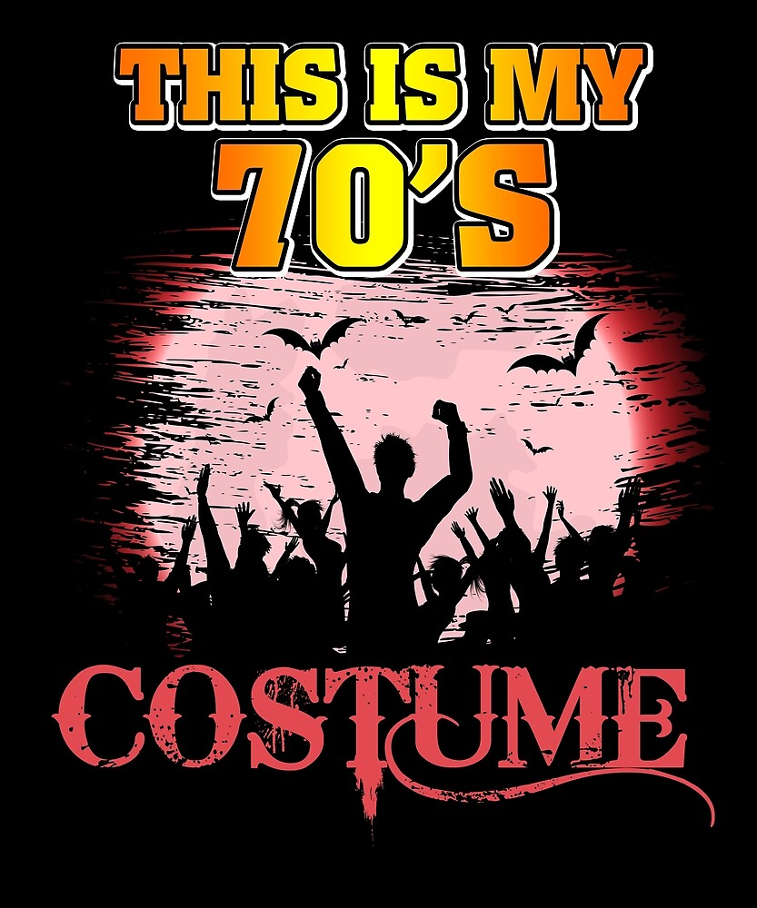 This Is My 70s Costume Halloween T Shirt 1970s Gift Tees by chihai
