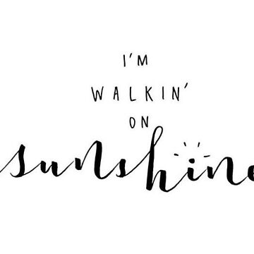 walking on sunshine by Meb-Sticker-co