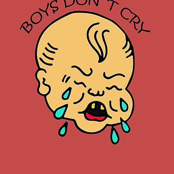 Boys Don't Cry by BrandStorm
