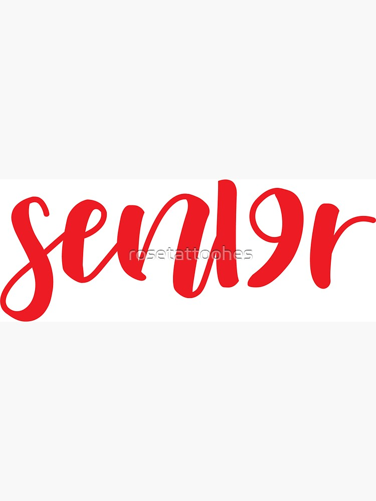 Red- SEN19R Class of 2019 by rosetattoohes