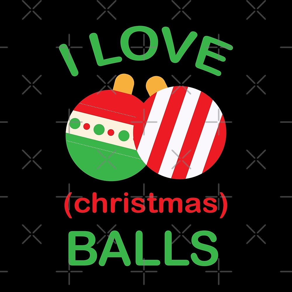 I Love Christmas Balls by URBANBOX