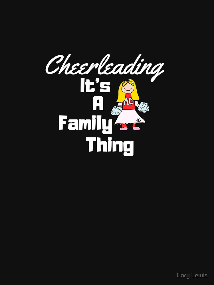 Cheerleading It's A Family Thing by cbboy
