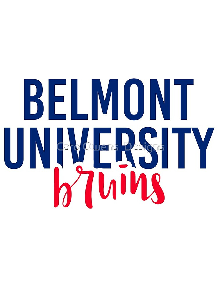 Belmont University - Style 11 by caroowens