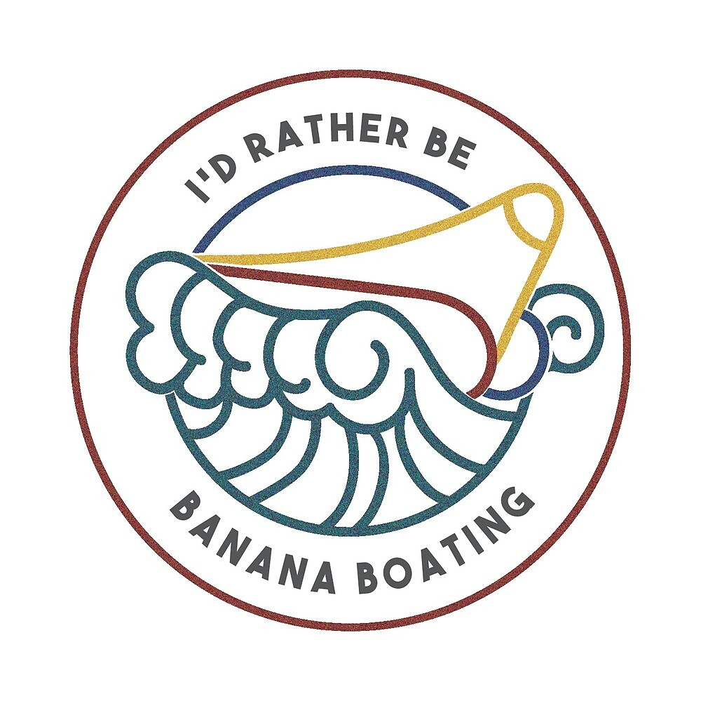 I'd Rather Be Banana Boating by Tiffany Powell