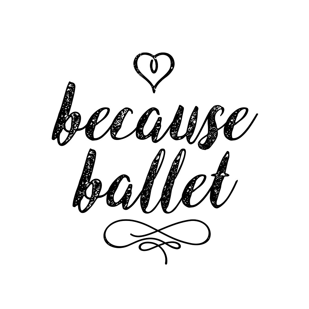 Because Ballet Dance Teacher square by Dancethoughts