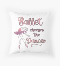 Ballet Student Dance Teacher Ballet Chooses square Throw Pillow