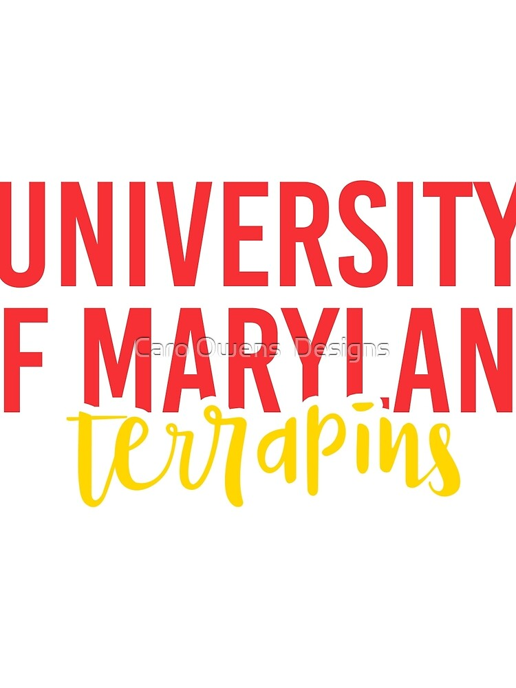 University of Maryland - Style 11 by caroowens