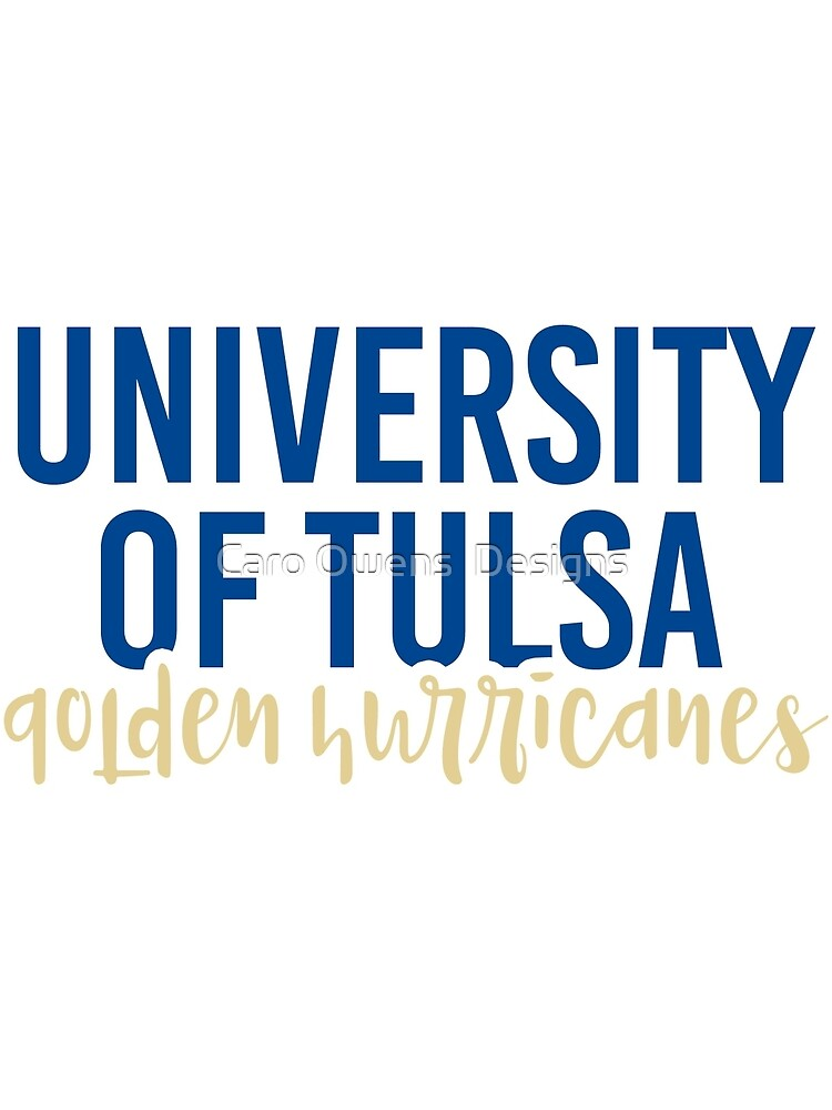 University of Tulsa - Style 11 by caroowens