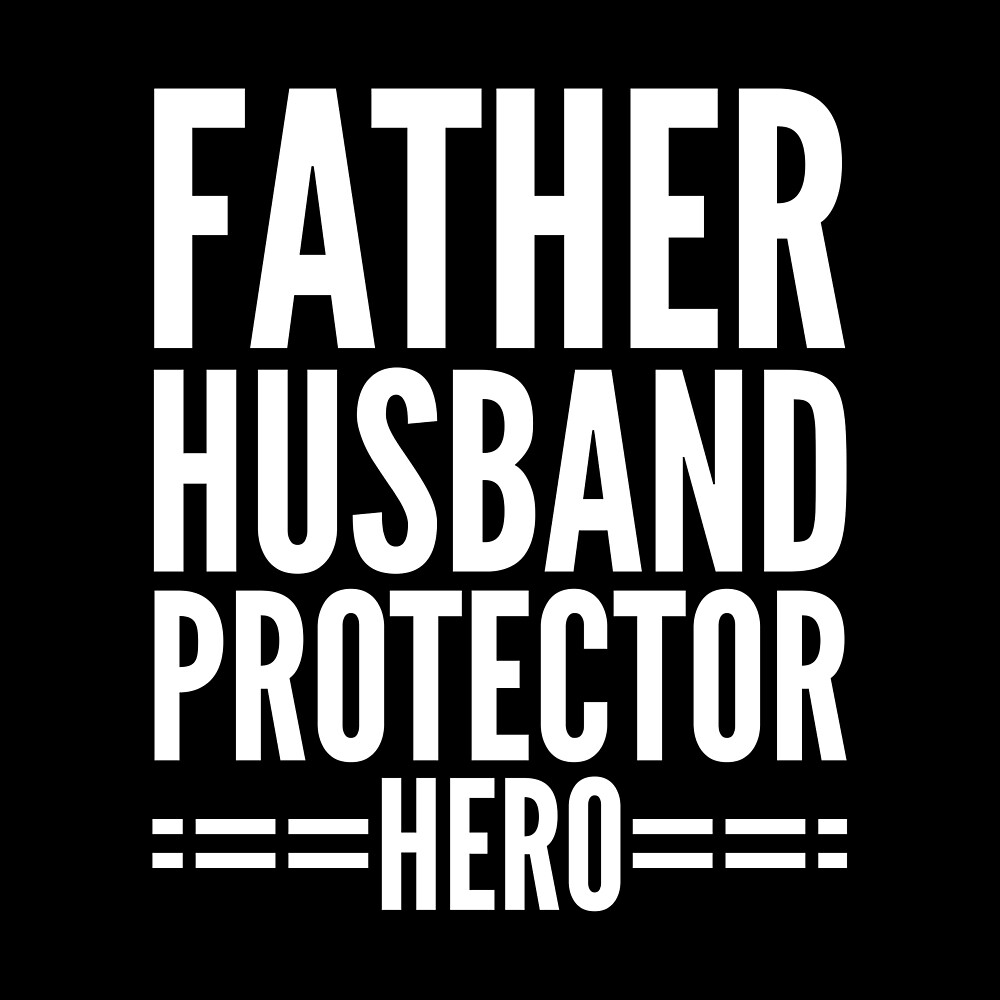 Awesome Gift - Father Husband Protector Hero by FDST-shirts