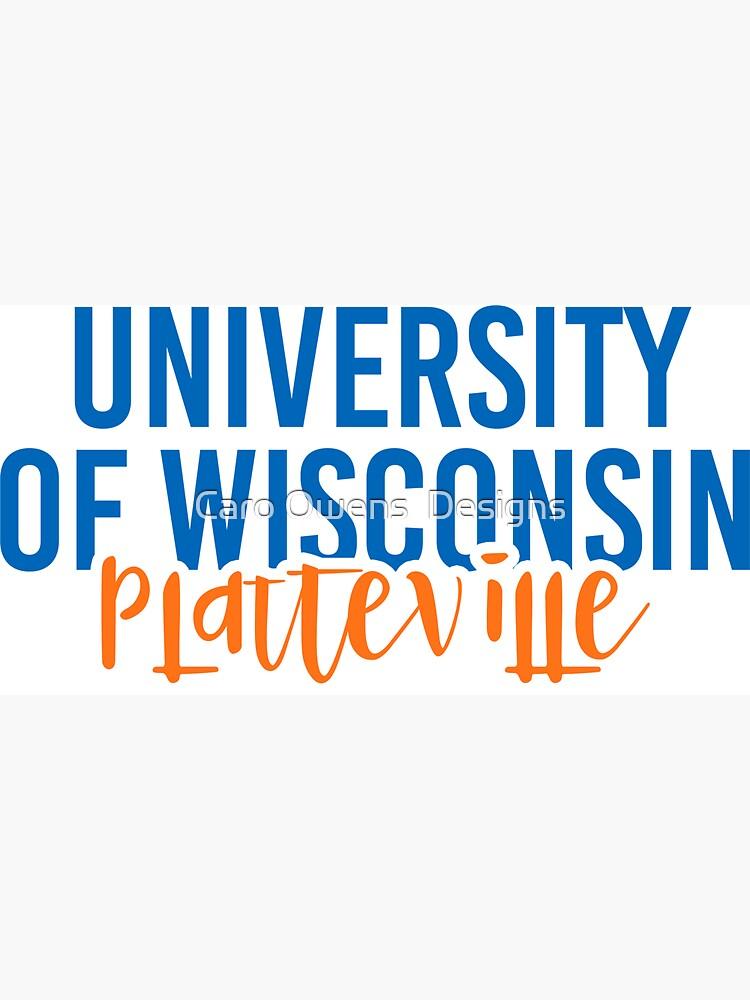 University of Wisconsin Platteville - Style 11 by caroowens