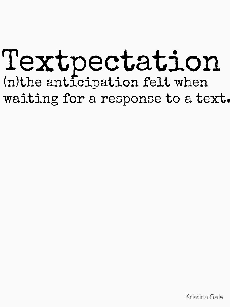 Textpectation by KristinaGale