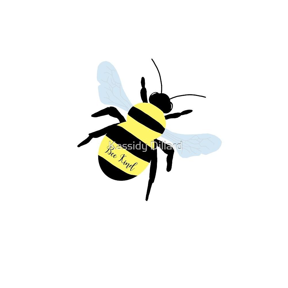 Bee Kind by Kassidy Dillard