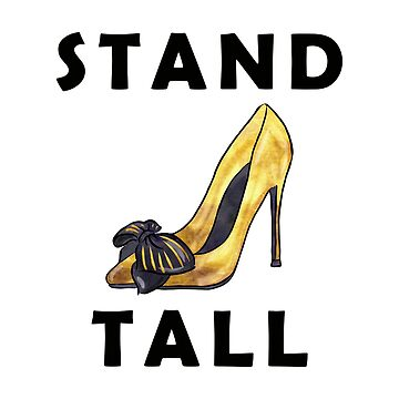 Stand Tall Shoe Art by jmac111