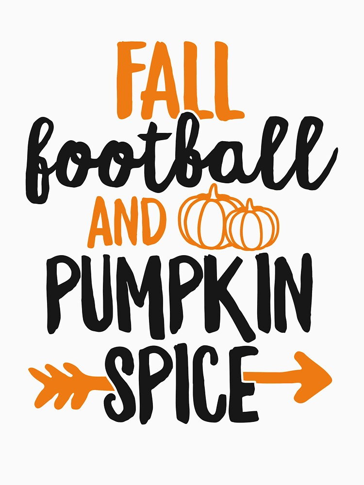 Fall Football And Pumpkin Spice T-Shirt Tailgate Sports by 14thFloor