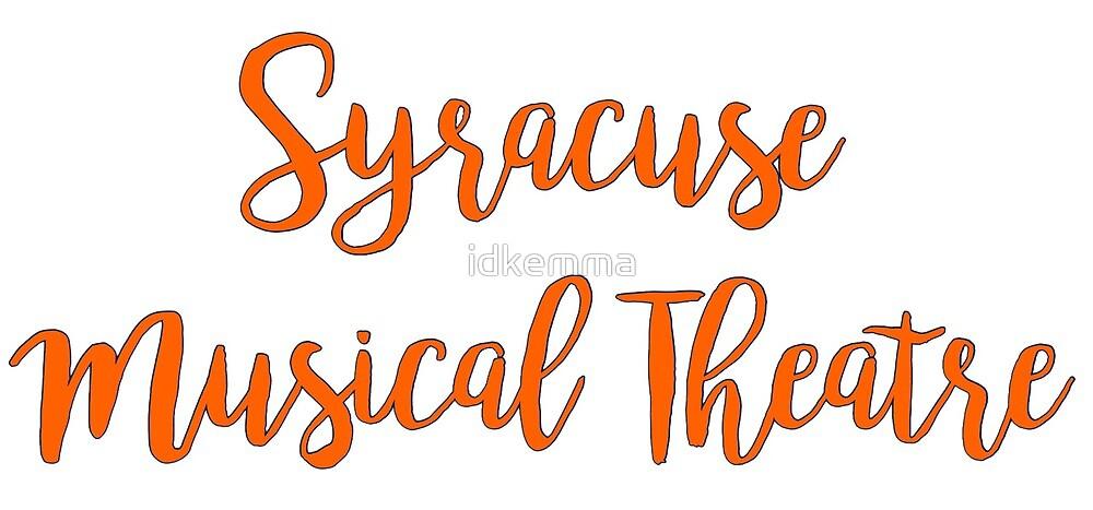 Syracuse Musical Theatre by idkemma