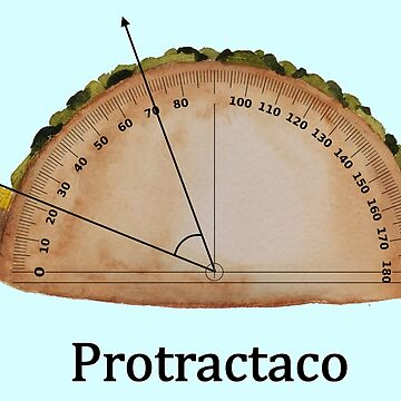 Protractaco - Funny Math Taco Tuesday/Cinco De Mayo by bethcentral