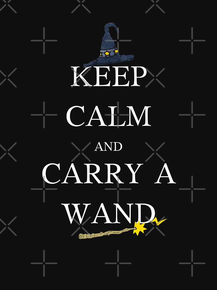 Keep Calm And Carry a Wand by Nangka