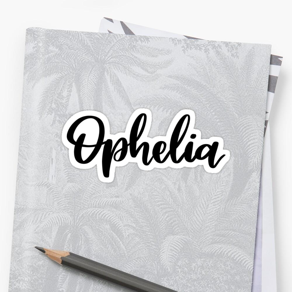 Ophelia Sticker Front