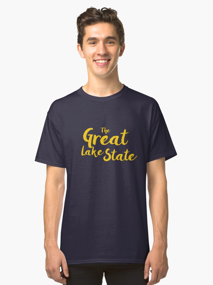 The Great Lake State - Michigan Classic T-Shirt Front
