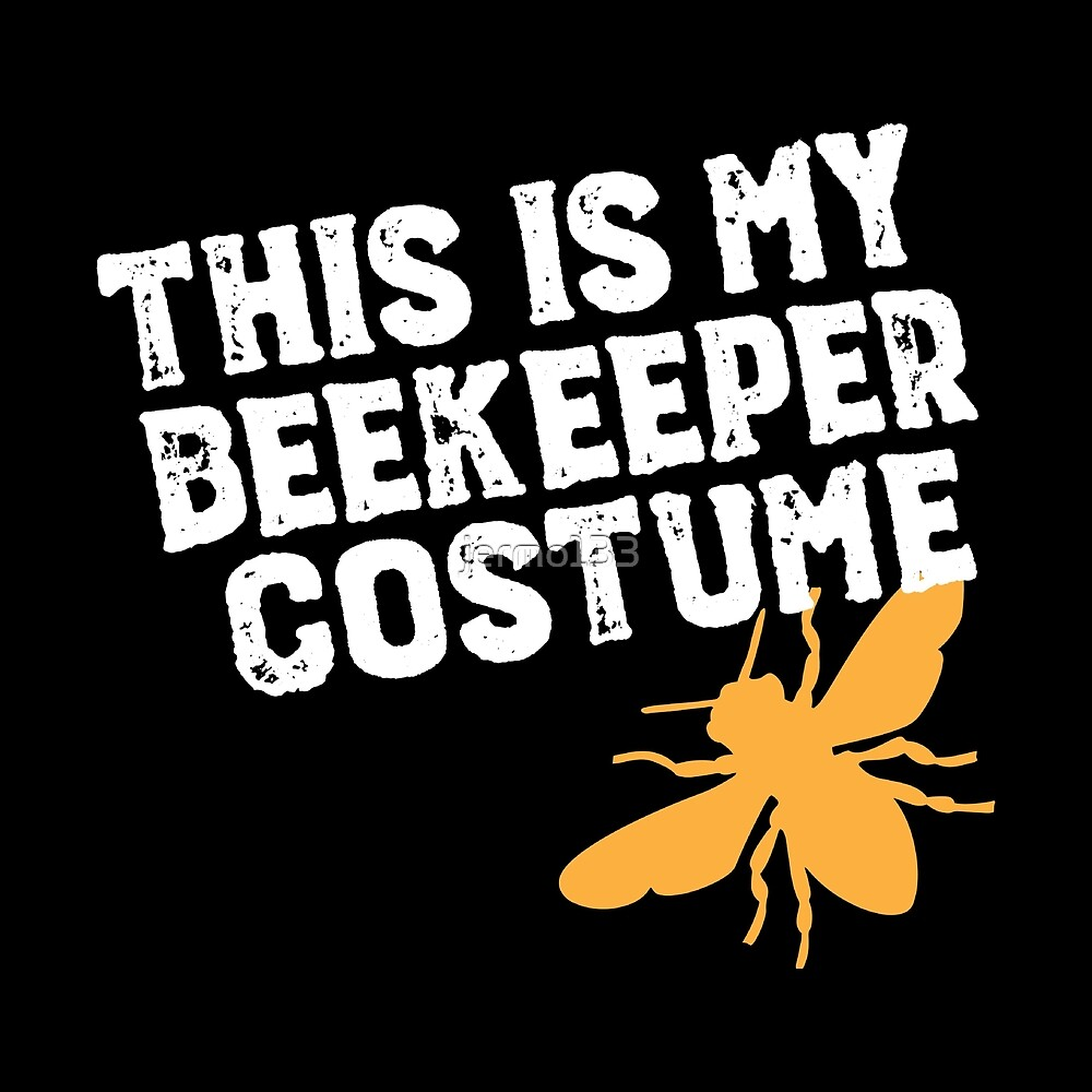 This Is My Beekeeper Costume | Funny Beekeeping Art For Halloween Apairist by jermo133