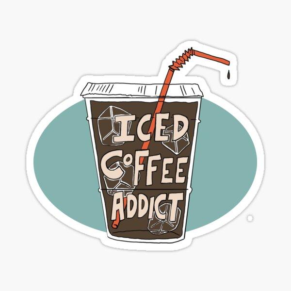 Iced Coffee Addict Sticker