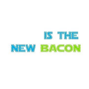 Data is the new Bacon t-shirt by tshirtfandom
