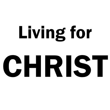 Living For Christ by rockjsshoppe