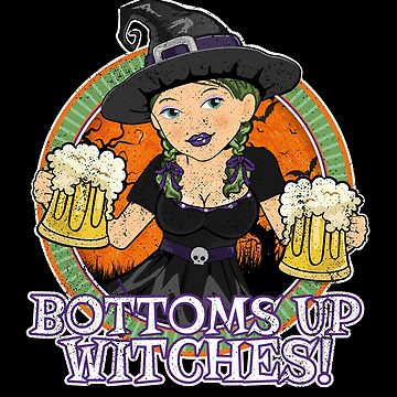 Bottoms Up Witches  by zeno27