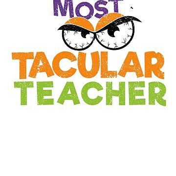 Most Spooktacular Teacher by zeno27