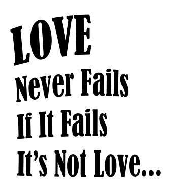Love Never Fails by rockjsshoppe