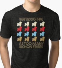 Bichon Frise Dog Lovers - There's No Such Thing As Too Many Bichon Frises - Retro Vintage Style 1970's Tri-blend T-Shirt