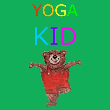 YOGA KID with Teddy Bear in Tree pose by MonicaArtist