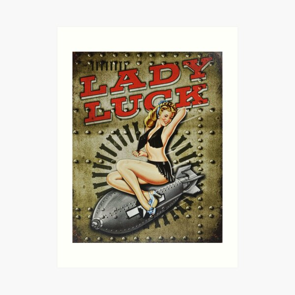 Lady Luck WWII Pinup Bomber Art Art Print