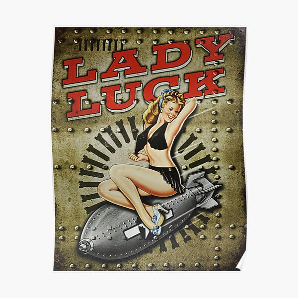 Lady Luck WWII Pinup Bomber Art Poster