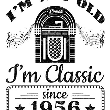 Not Old Classic Jukebox Since 1956 by csfanatikdbz