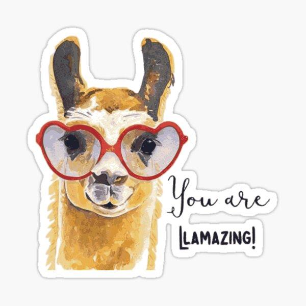You Are Llamazing Sticker