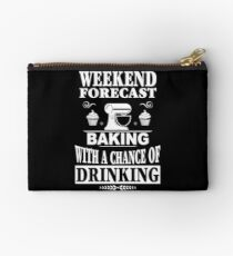 Weekend Forecast Baking With A Chance Of Drinking T-Shirt Studio Pouch