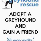 Gain a Friend by GreyhoundRescue