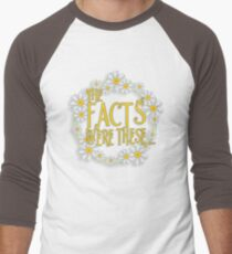 The Facts Were These... [Pushing Daisies] Men's Baseball ¾ T-Shirt