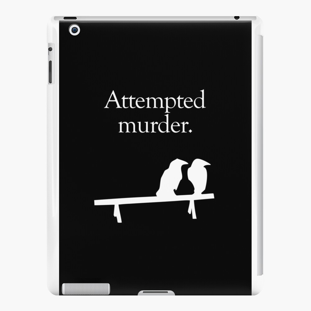Attempted Murder (White design) iPad Cases & Skins