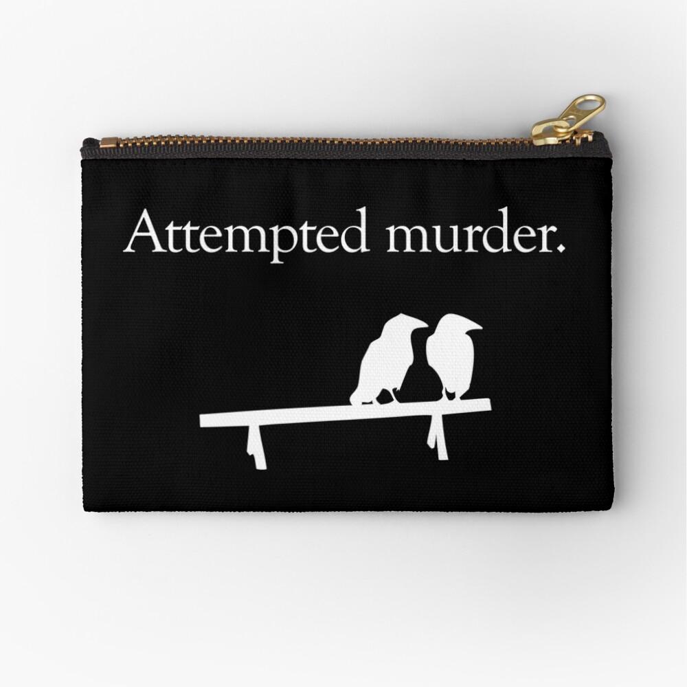 Attempted Murder (White design) Zipper Pouch