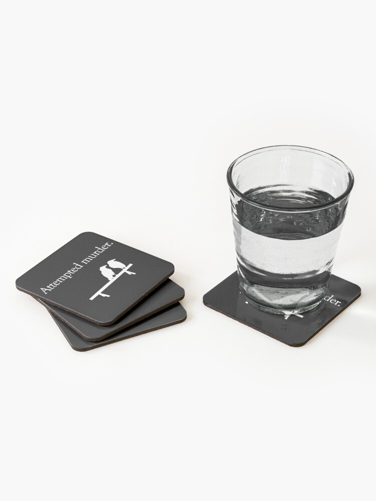 Alternate view of Attempted Murder (White design) Coasters (Set of 4)