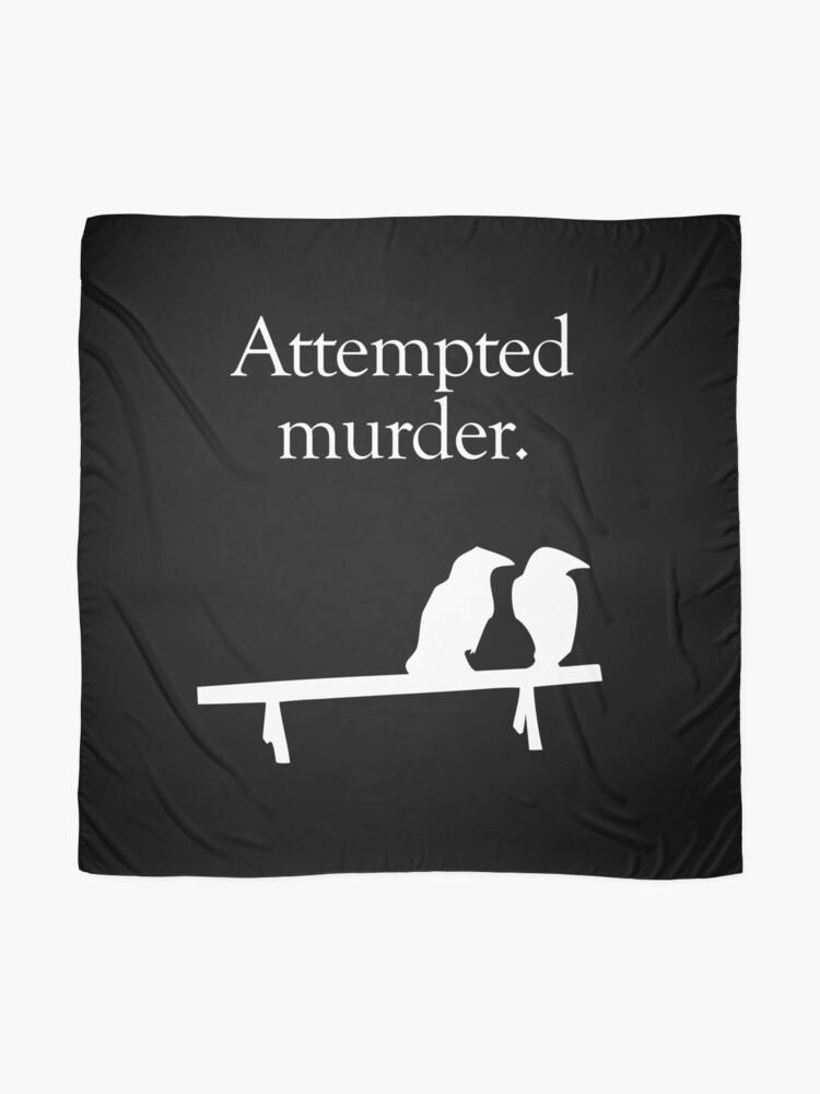 Alternate view of Attempted Murder (White design) Scarf