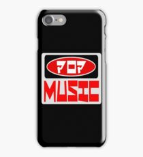 POP MUSIC, FUNNY DANGER STYLE FAKE SAFETY SIGN iPhone Case/Skin
