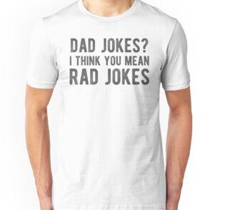 f0e025e7 Dad Jokes? I Think You Mean Rad Jokes
