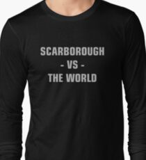 SCARBOROUGH VS THE WORLD Long Sleeve T-Shirt