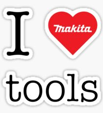 I love Makita tools (RED logo) Sticker