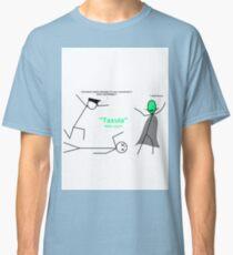Taxula strikes again! Classic T-Shirt