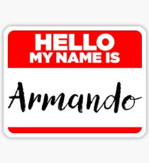 My Name Is Armando - Introduction Hipster Sticker Tag Sticker